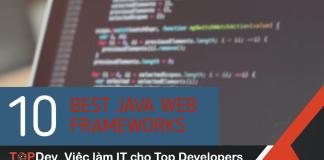10 Java Web Framework tốt nhất