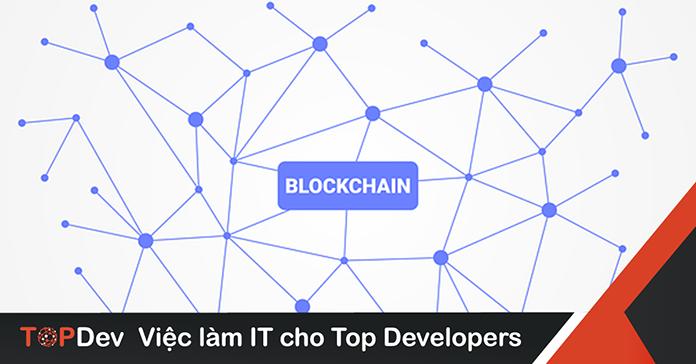 công nghệ blockchain_TopDev