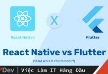 flutter-vs-react-native-so-sanh-chi-tiet-ve-nhung-diem-tuong-dong-va-uu-viet