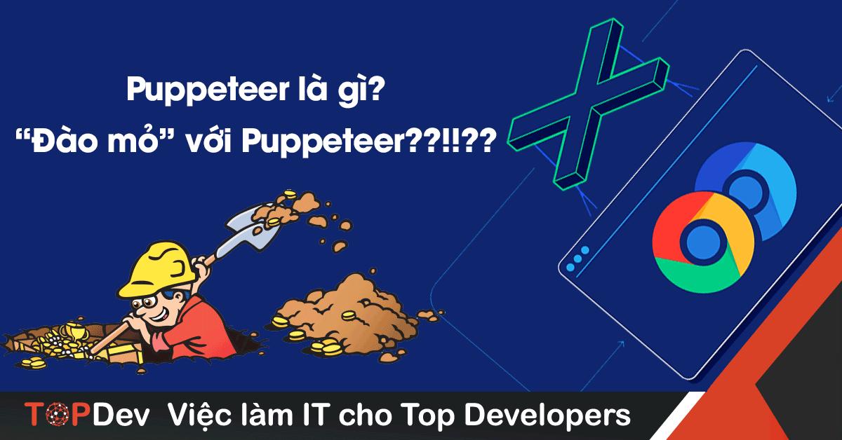Puppeteer là gì? |