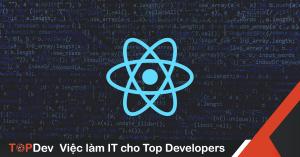 Mẹo tối ưu code ứng dụng React lập trình viên phải biết