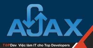 Chi tiết về cách hoạt động của AJAX – 5 giai đoạn