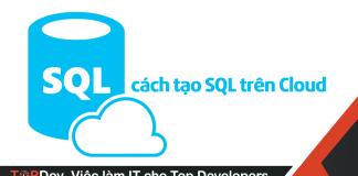 cách tạo SQL trên Cloud