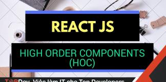 ReactJS HOC là gì