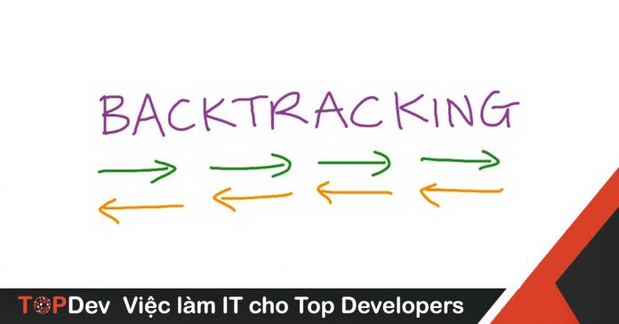 Tìm hiểu thuật toán quay lui Backtracking
