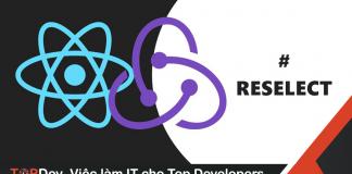 Cách sử dụng Reselect với react redux