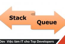 Cách xây dựng cấu trúc dữ liệu Stack và Queue