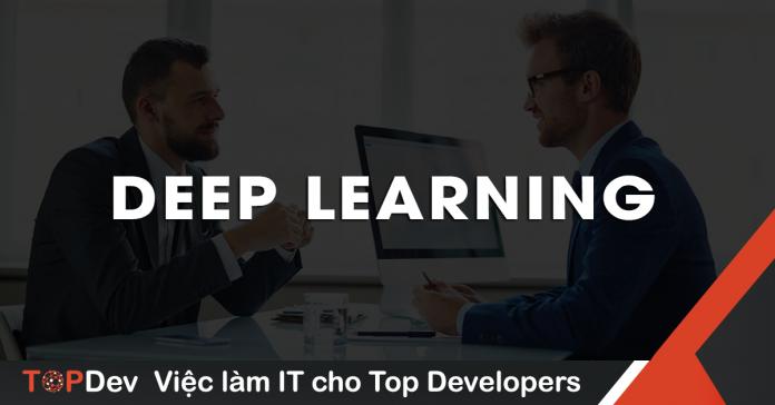 câu hỏi phỏng vấn Deep Learning