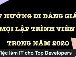 7 hướng đi đáng giá cho mọi lập trình viên web trong năm 2020