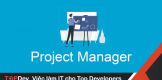 Mô tả công việc Project Manager mức lương hấp dẫn