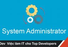 Mô tả công việc System Administrators mức lương hấp dẫn