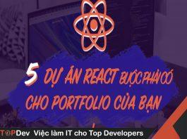 5 dự án react buộc phải có cho portfolio của bạn