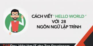 """Cách viết """"Hello World"""" với 28 Ngôn ngữ Lập trình"""