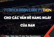 71 trích đoạn code python cho các vấn đề hàng ngày của bạn