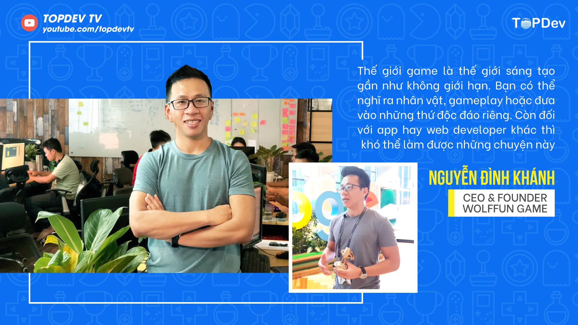 Trong thế giới lập trình game, sáng tạo là điều không giới hạn - CEO của WOLFFUN GAME, Nguyễn Đình Khánh
