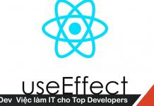 Tìm hiểu sâu hơn về useEffect từ a tới z