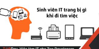 sinh viên IT cần gì khi tìm việc