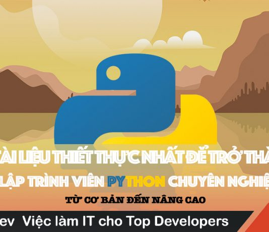 20 tài liệu thiết thực nhất để trở thành 1 lập trình viên Python chuyên nghiệp