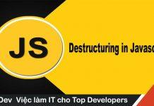Một số mẹo với Destructuring trong javascript