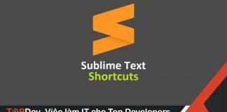 Tổng hợp phím tắt Sublime Text