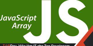 1001 cách tạo Array trong Javascript (Phần 1)