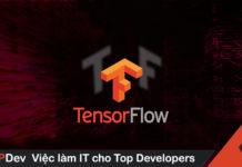TensorFlow là gì? Thư viện AI tốt nhất