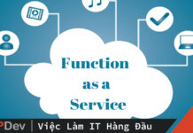 Tuốt tuồn tuột về Functions as a Service (FaaS)