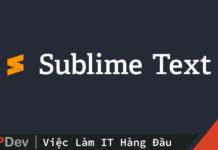 Thủ thuật với Sublime Text (P1)