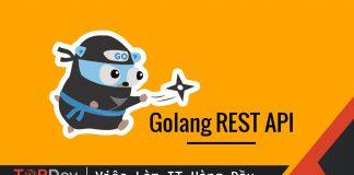 Xây dựng REST API cơ bản trong Golang