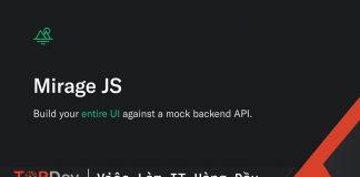 Mock API bằng Mirage JS