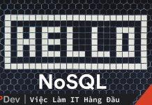 Điểm mạnh NoSQL – có đáng để thay đổi?