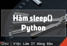 Python: Giải thích hàm Sleep