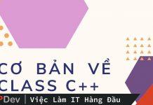 Cơ bản về Class trong C++