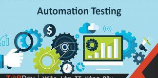 Để tự động hóa kiểm thử thành công – Phần 1