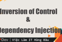 Inversion of Control và Dependency Injection