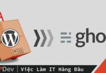 Tại sao mình lại chuyển từ Wordpress sang Ghost