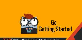 Học Golang từ con số 0 - Phần 1 cài đặt Golang trên Linux và Windows