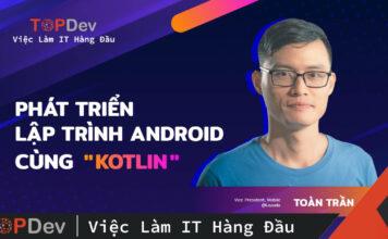 Phát triển lập trình Android cùng Kotlin
