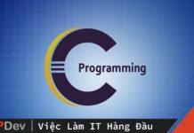 Ngôn ngữ C là gì? Code ví dụ Hello World