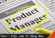 Tôi là Product Manager. Tôi làm việc gì trong công ty và tổ chức của tôi?