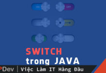 Các cải tiến của Java cho Switch statement từ Java 12