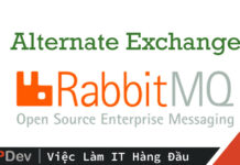 Sử dụng Alternate Exchange trong RabbitMQ