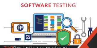 10 lý do kiểm thử phần mềm trở thành một nghề thời thượng