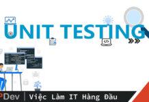 Unit Test là gì?