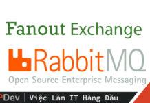 Sử dụng Fanout Exchange trong RabbitMQ