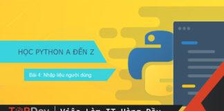 Người dùng nhập liệu với hàm input() trong Python