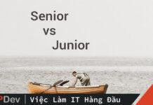Senior & Junior Java Dev – điều gì làm nên sự khác biệt