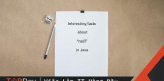Đôi điều thú vị về null trong java