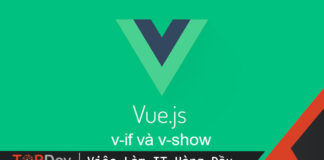 Cú pháp điều kiện v-if và v-show